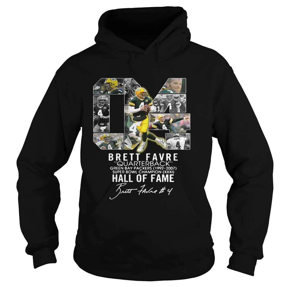 04 Brett Favre quarterback green bay packers 19922007 super bowl champion hall of fame Hoodie