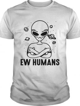 Alien EW humans t-shirt