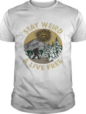 Bigfoot stay weird and live free retro t-shirt