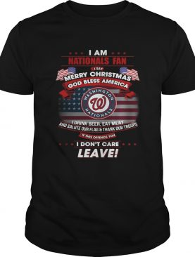 I am Nationals fan I say Merry Christmas god bless America t-shirt