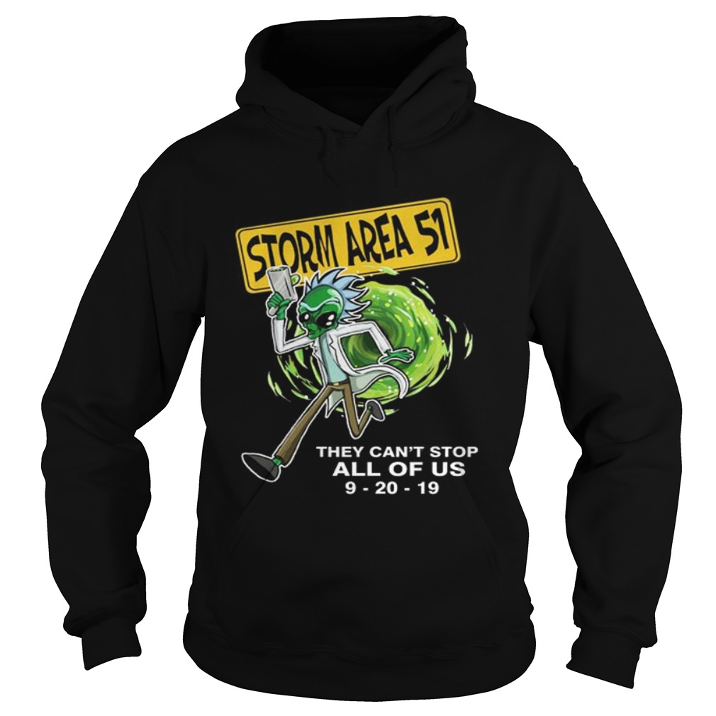 Rick Alien Storm Area 51 they cant stop all of us 92019 Hoodie