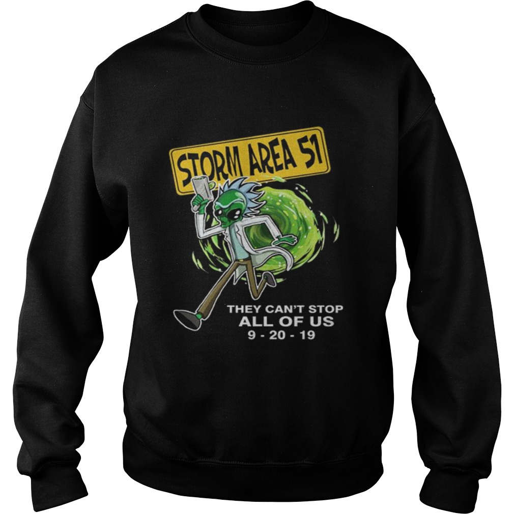 Rick Alien Storm Area 51 they cant stop all of us 92019 Sweatshirt