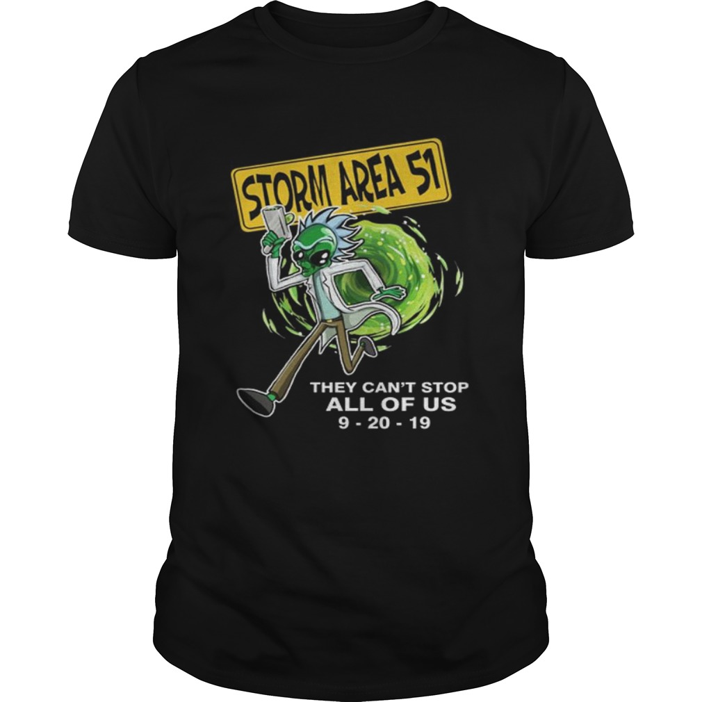 Rick Alien Storm Area 51 they cant stop all of us 92019 Unisex