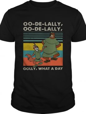 Robin Hood and Little John Oo de lally Oo de lally Golly what a day retro shirt