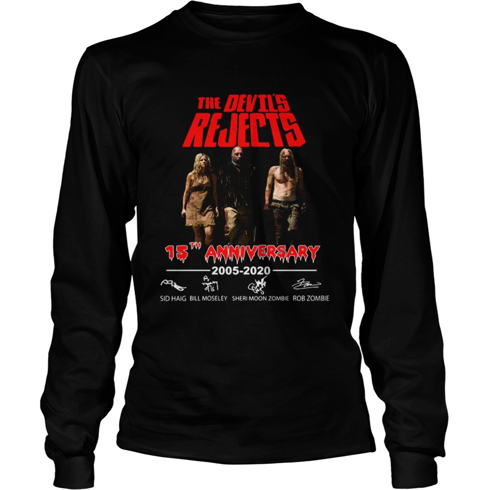 The Devils Rejects 15th anniversary LongSleeve