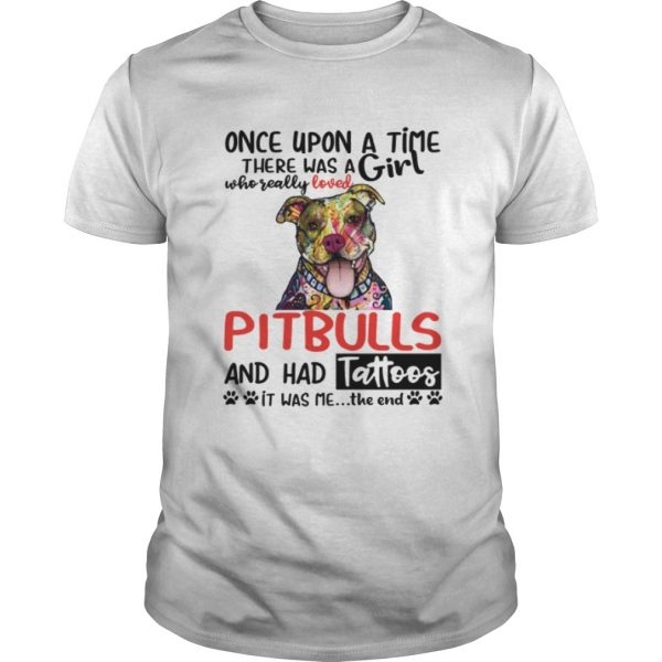 A Girl Who Really Loved Pitbulls And Had Tattoos Funny Shirt Unisex