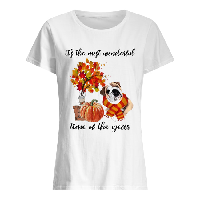 Bulldog It's The Most Wonderful Time Of The Year Fall Autumn Maple Leaf Shirt Classic Women's T-shirt