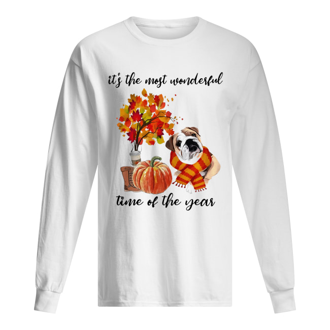 Bulldog It's The Most Wonderful Time Of The Year Fall Autumn Maple Leaf Shirt Long Sleeved T-shirt