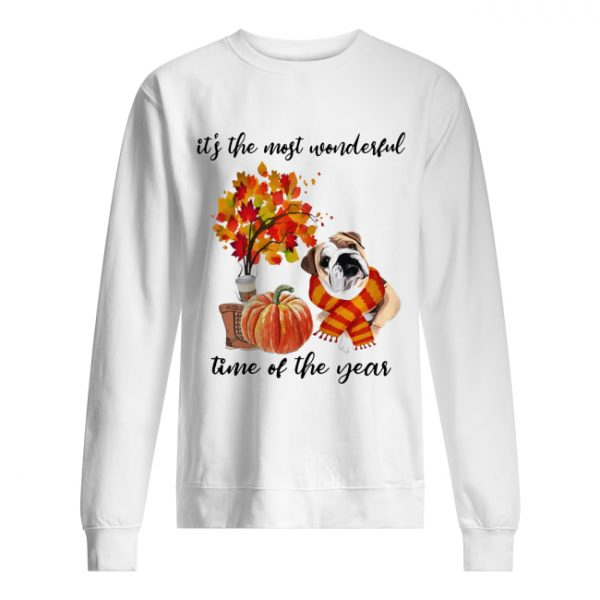 Bulldog It's The Most Wonderful Time Of The Year Fall Autumn Maple Leaf Shirt Unisex Sweatshirt