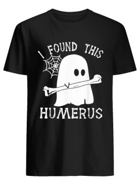 Ghost boo I found this humerus Halloween shirt