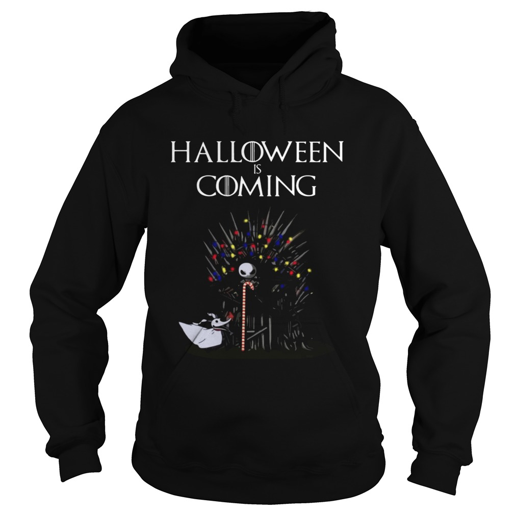 Halloween Is Coming Jack Skellington Game Of Thrones Shirt Hoodie