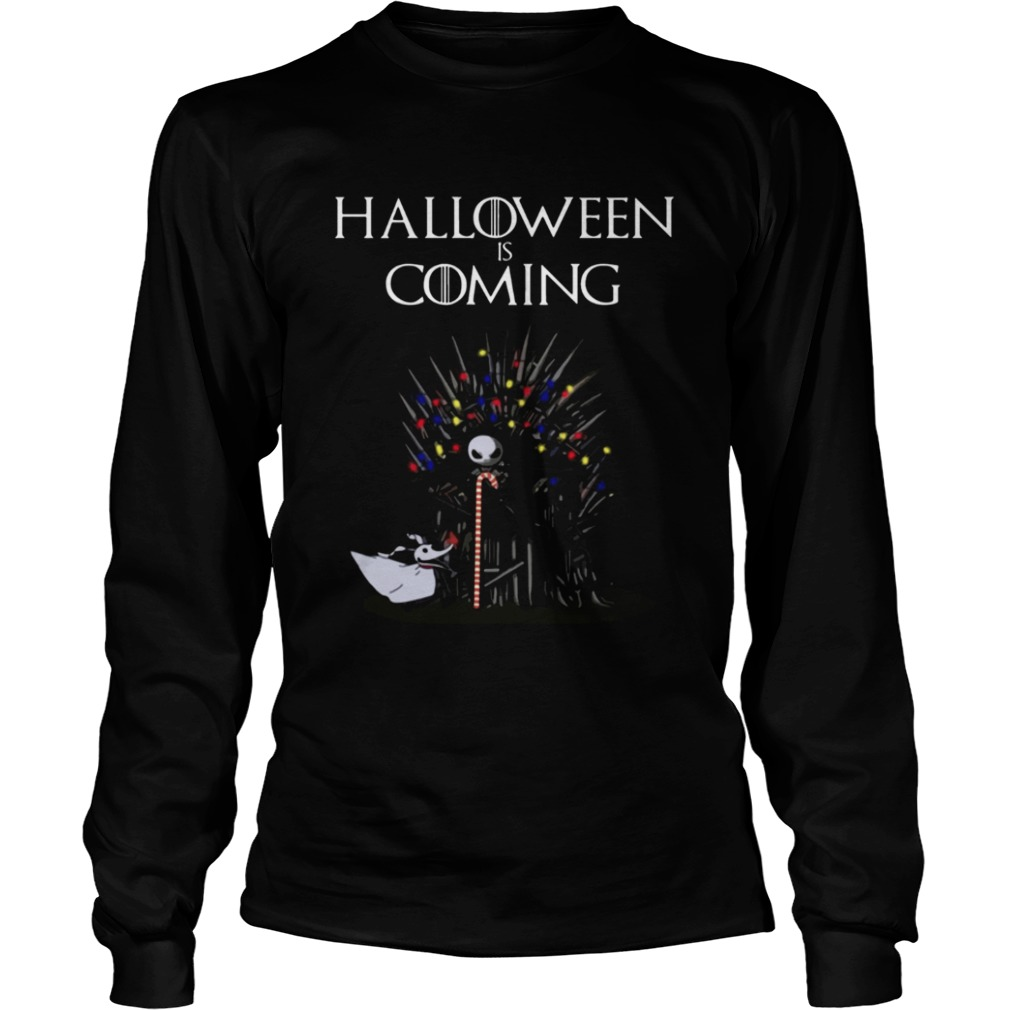 Halloween Is Coming Jack Skellington Game Of Thrones Shirt LongSleeve