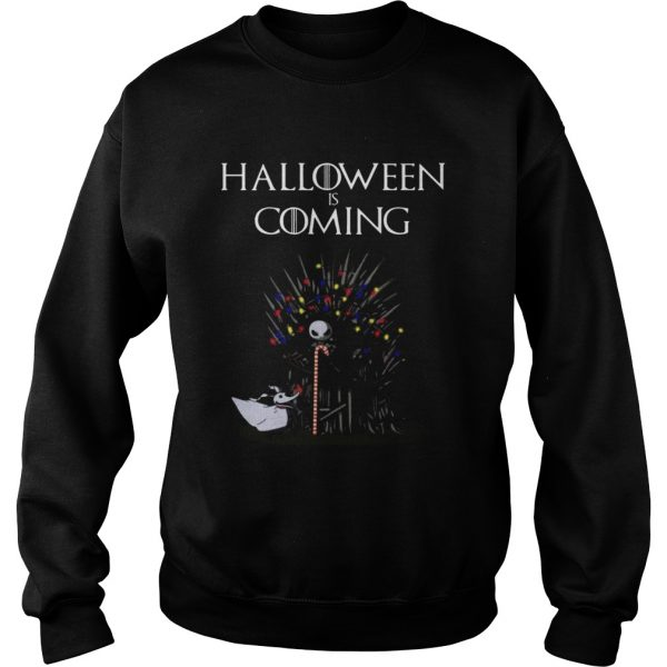 Halloween Is Coming Jack Skellington Game Of Thrones Shirt Sweatshirt
