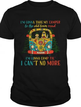 Hippie girl I'm gonna take my camper to the old town road shirt