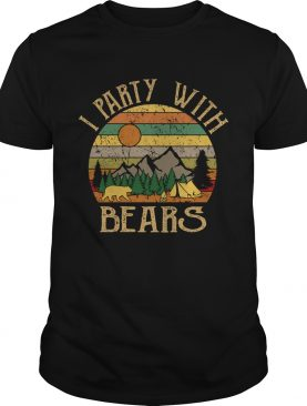 I Party With Bears Funny Camping Drinking Vintage Shirt