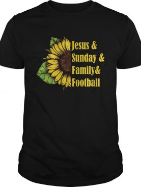 Jesus And Sunday Family And Football Sunflower Women Shirt
