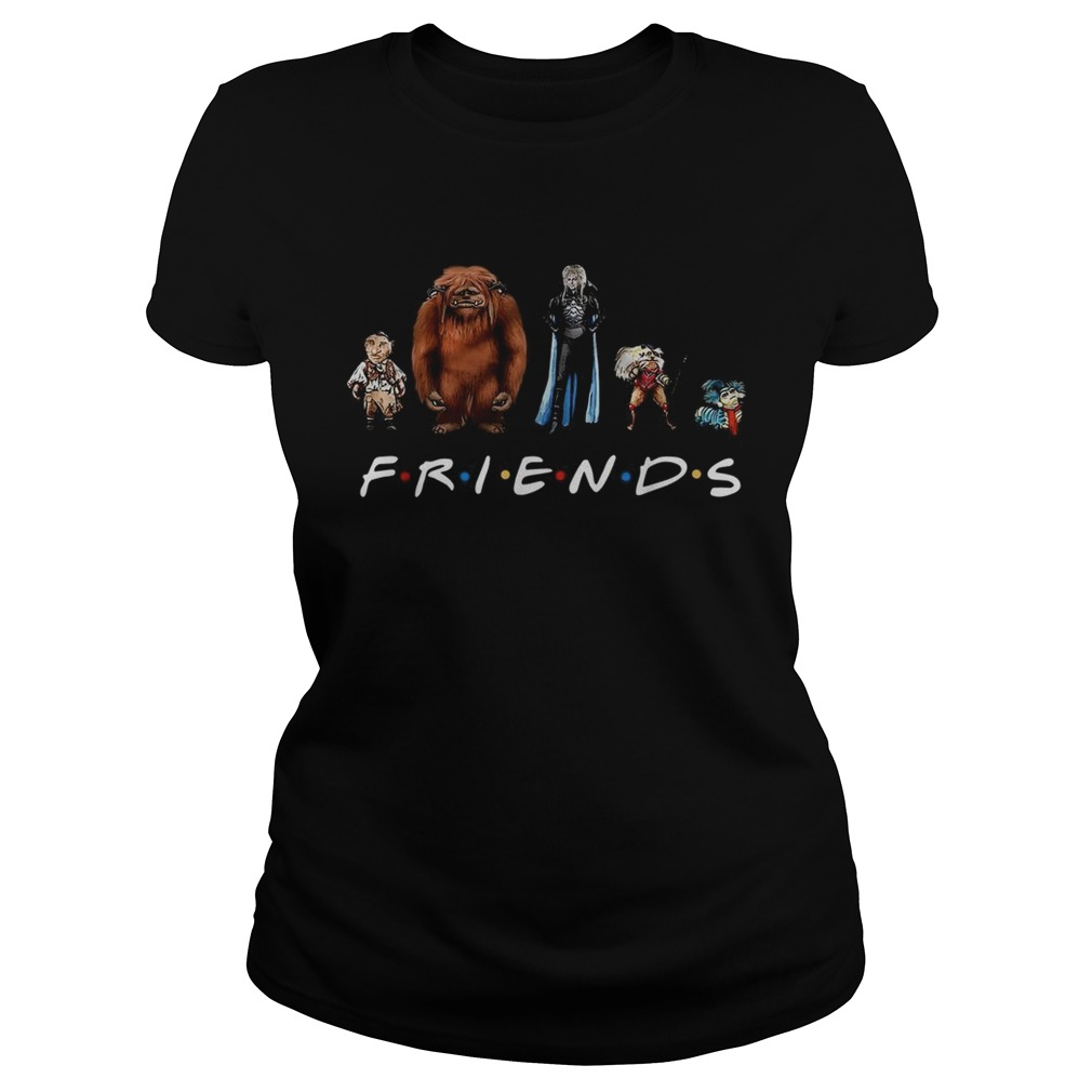 Labyrinth characters Friends tv show Classic Ladies