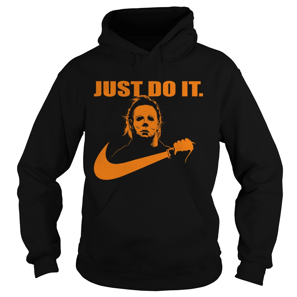 Michael Myers Just do it Nike Halloween  Hoodie