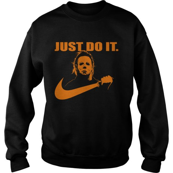 Michael Myers Just do it Nike Halloween  Sweatshirt