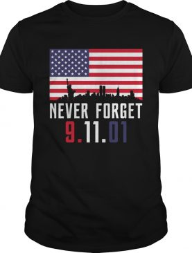 Never Forget 9.11.01 shirt