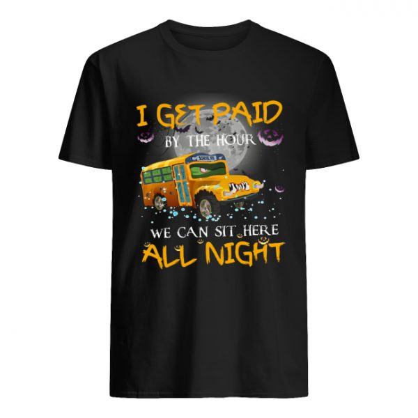 School bus I get paid by the hour we can sit here all night Halloween  Classic Men's T-shirt