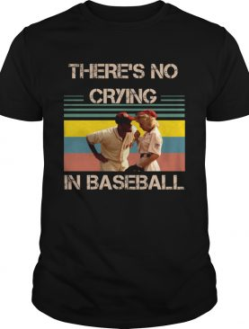 There's no crying in baseball Tom Hanks vintage shirt