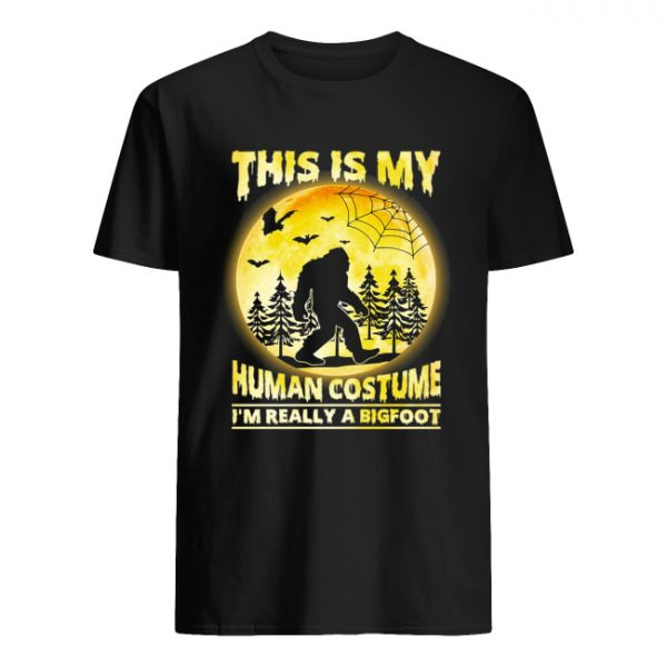 This is My Human Costume I'm Really A Bigfoot Funny Halloween Shirt Classic Men's T-shirt