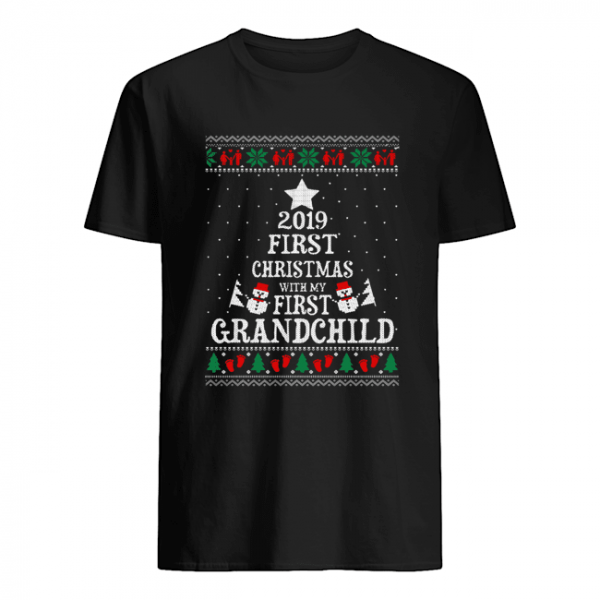 2019 First Christmas with my first grandchild ugly christmas  Classic Men's T-shirt