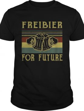 Beers Freibier for future vintage shirt