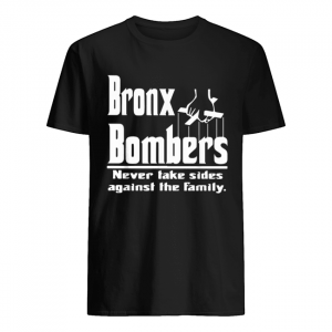 Bronx Bombers never take sides against the family  Classic Men's T-shirt