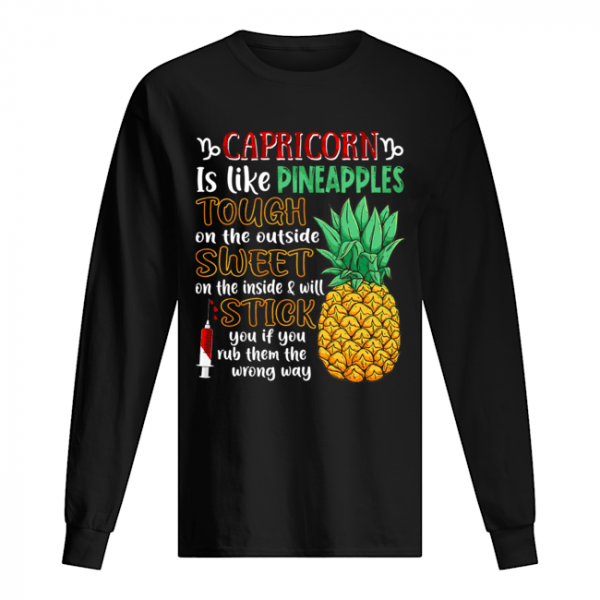 Capricorn Is Like Pineapples Awesome Month T-Shirt Long Sleeved T-shirt