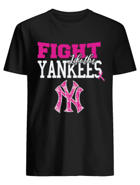 Fight Like the New York Yankees Shirt