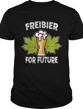 Freibier For Future Funny Beer Lover Gift TShirt
