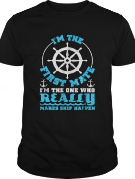 Im The First Mate For Boaters Pontoon Boat Owners shirt