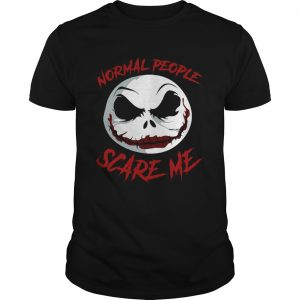 Jack Skellington Joker normal People scare me  Unisex
