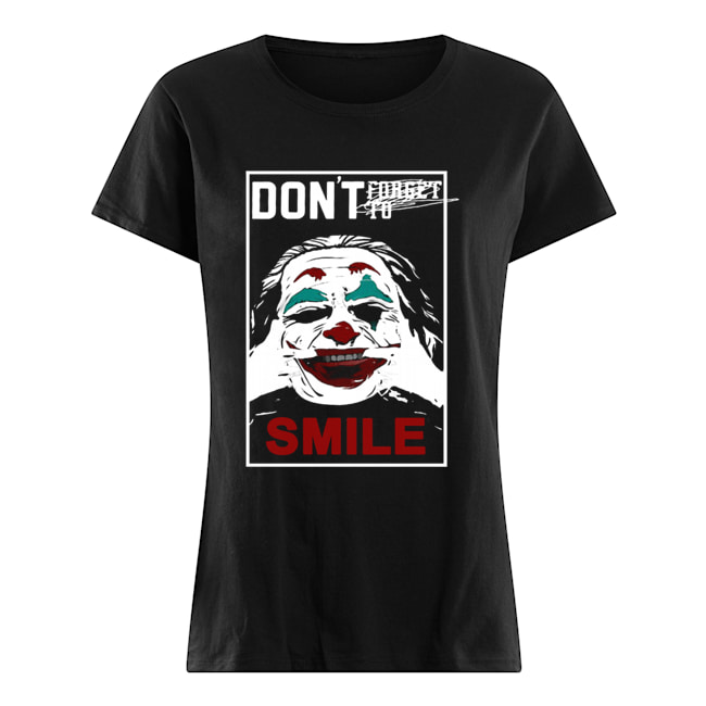 Joker don't forget to smile Classic Women's T-shirt