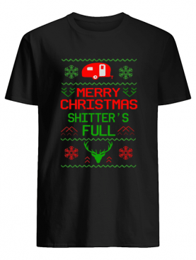 Merry Christmas Shitter's Full Camping Lover Gift T-Shirt