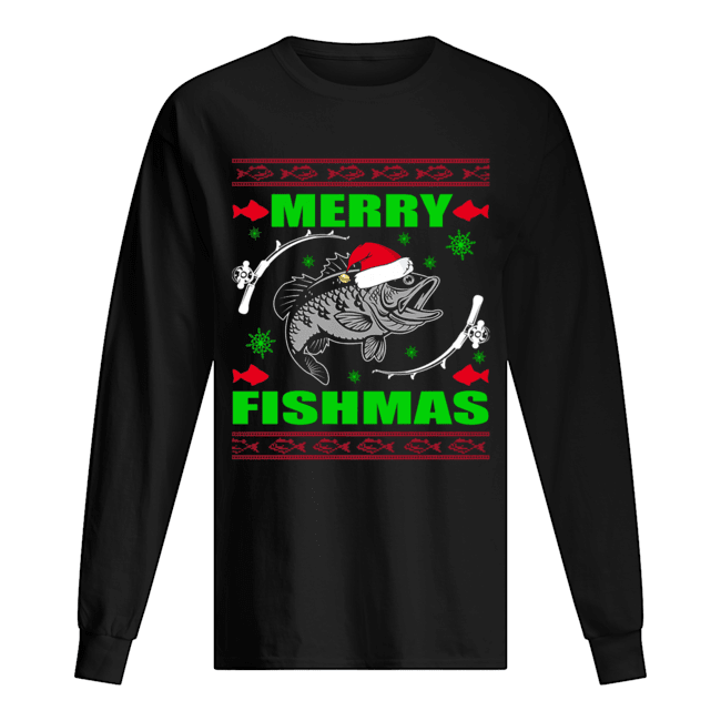 Merry Fishmas Funny Christmas Xmas For Fishers T-Shirt Long Sleeved T-shirt