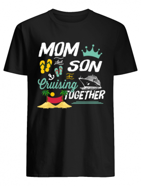 Mom And Son Cruising Together Tshirt