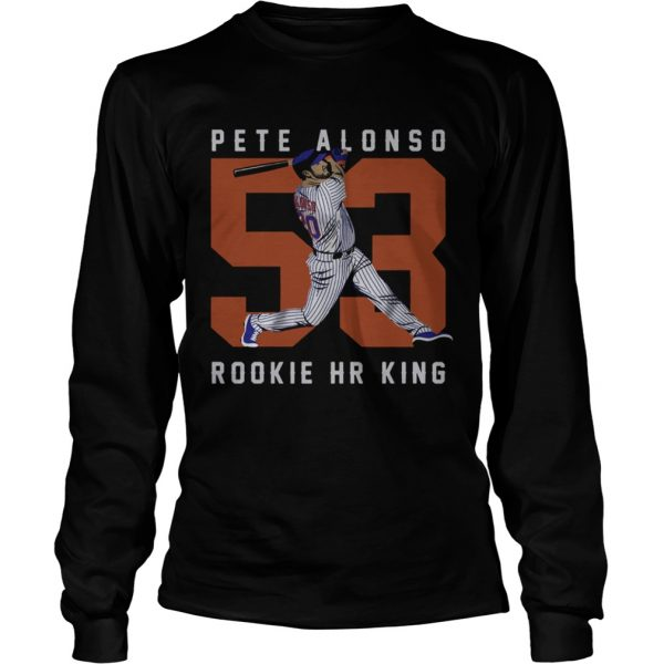 Official Pete Alonso Rookie Hr King  LongSleeve
