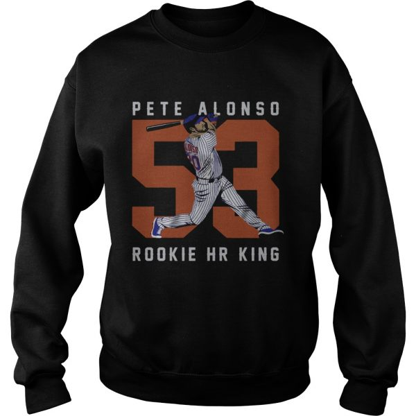 Official Pete Alonso Rookie Hr King  Sweatshirt