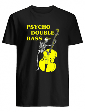 Psycho Double Bass Skeleton with Violin T shirt