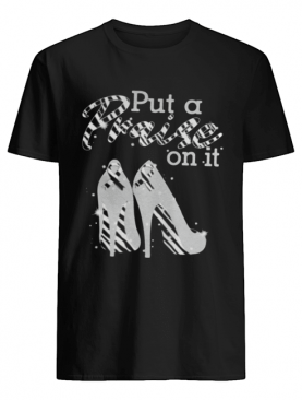 Put A Praise On It Carcinoid Cancer Ribbons On High Heels T-Shirt