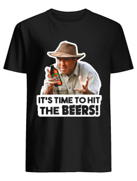 Russell Coight It's Time To Hit The Beers Shirt