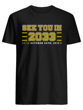 See you in 2033 45 14 october 26th 2019 shirt