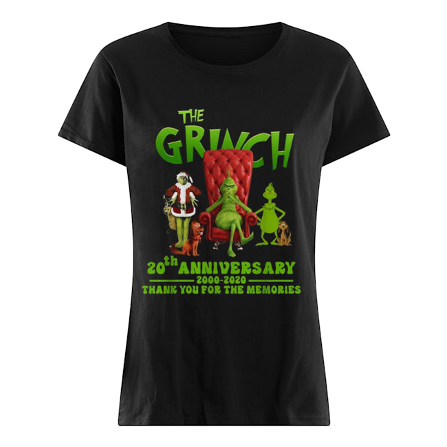 The Grinch 20th anniversary 2000 2020 thank you for the memories Classic Women's T-shirt