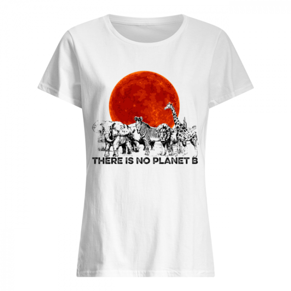 There Is No Planet B T-Shirt Classic Women's T-shirt