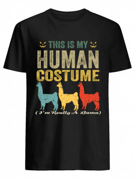 This Is My Human Costume I'm Really A Llama Funny Halloween T-Shirt