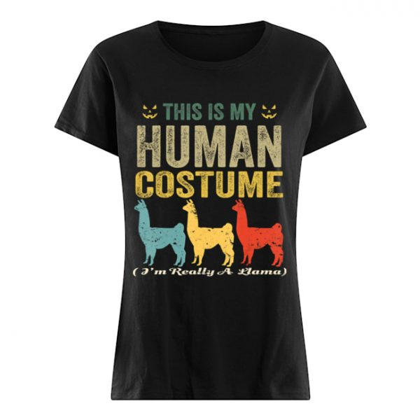 This Is My Human Costume I'm Really A Llama Funny Halloween T-Shirt Classic Women's T-shirt