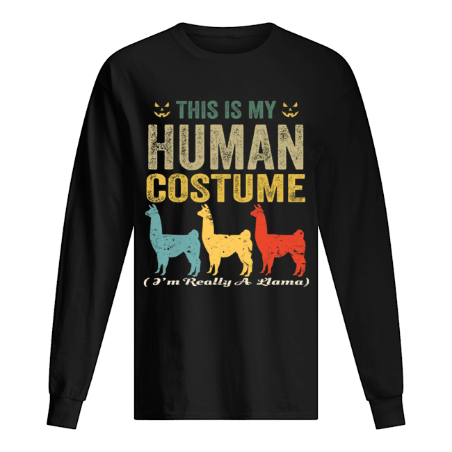 This Is My Human Costume I'm Really A Llama Funny Halloween T-Shirt Long Sleeved T-shirt